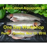 Introduction to Aquaponics - 1 Day Workshop - Perth - Nov 13th, 2016 - SOLD OUT!